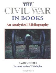 Civil War in Books, The : AN ANALYTICAL BIBLIOGRAPHYEicher, David, J. - Product Image