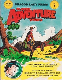 Classic Adventure Strips No. 1: King of the Royal Mounted (1947) and Mandrake the Magician (1937)Gary, Jim and Lee Falk, Illust. by: Jim  Gary and Lee Falk - Product Image