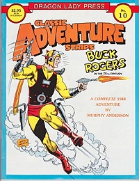 Classic Adventure Strips No. 10: Buck Rogers vs Dr. Modor - A Complete 1948 AdventureAnderson, Murphy, Illust. by: Murphy  Anderson - Product Image