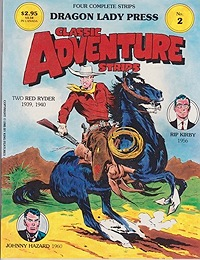 Classic Adventure Strips No. 2: Two Red Ryder (1939,1940), Rip Kirby (1956) and Johnny Hazard (1960)Harman, Fred, Alex Raymond and Frank Robbins, Illust. by: Fred  Harman, Alex Raymond and Frank Robbins - Product Image