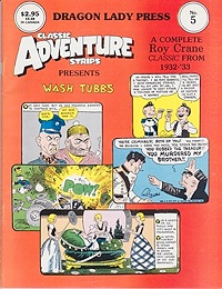 Classic Adventure Strips No. 5: A Complete Roy Crane Classic - Wash Tubbs 11/12/32-4/25/33Crane, Roy , Illust. by: Roy  Crane  - Product Image