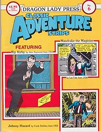 Classic Adventure Strips No. 6: Rip Kirby, Mandrake the Magician, Johnny HazardRaymond, Alex , Lee Falk and Frank Robbins, Illust. by: Alex  Raymond - Product Image