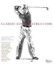 Classic Golf InstructionObetz, Christopher, Illust. by: Anthony Ravielli - Product Image