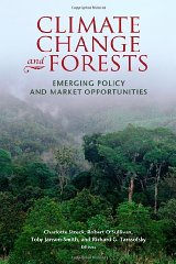 Climate Change and Forests: Emerging Policy and Market Opportunitiesby: Streck, Charlotte (Editor) - Product Image