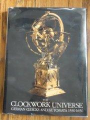 Clockwork Universe: German Clocks and Automata, 15501650Maurice, Klaus (Editor) - Product Image