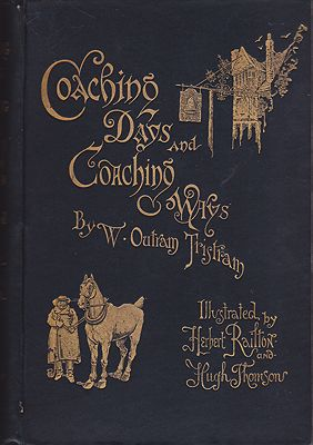 Coaching Days and Coaching WaysTristram, W. Outram, Illust. by: Herbert Railton, Hugh Thomson - Product Image