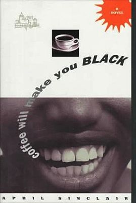 Coffee Will Make You BlackSinclair, April - Product Image