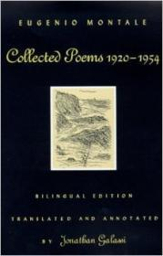 Collected Poems, 19201954: Bilingual Edition (Inscribed by Translator)by: Galassi, Jonathan (Author, Translator) - Product Image