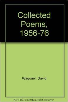 Collected Poems 1956-1976Wagoner, David - Product Image