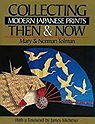 Collecting Modern Japanese Prints Then & NowTolman, Mary - Product Image