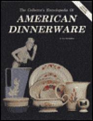 Collector's Encyclopedia of American Dinnerware, TheCunningham, Jo - Product Image
