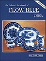 Collector's Encyclopedia of Flow Blue ChinaGaston, Mary Frank - Product Image