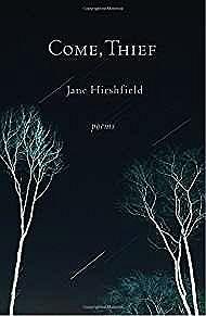 Come, Thief: PoemsHirshfield, Jane - Product Image