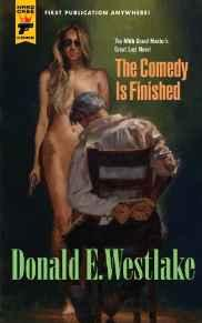 Comedy Is Finished, TheWestlake, Donald E. - Product Image