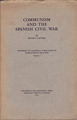 Communism and the Spanish Civil WarCattell, David T. - Product Image