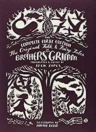 Complete First Edition the Original Folk & Fairy Tales of the Bothers Grimm, TheZipes (Trans./Ed.), Jack, Illust. by: Andreaq Dezso - Product Image