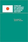 Concise Dictionary of Modern Japanese HistoryHunter, Janet E. - Product Image