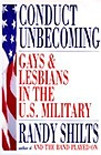 Conduct Unbecoming: Gays and Lesbians in the U.S. MilitaryShilts, Randy - Product Image