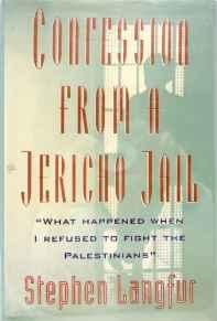 Confession from a Jericho Jail: What Happened When I Refused to Fight the PalestiniansLangfur, Stephen - Product Image