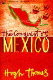Conquest of Mexico, The Thomas, Hugh - Product Image