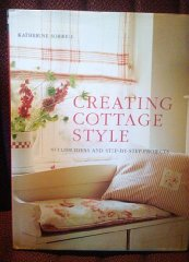 Creating Cottage Style: Stylish Ideas and Step-by-Step ProjectsSorrell, Katherine - Product Image