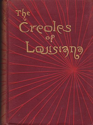 Creoles of Louisiana, TheCable, George W. - Product Image