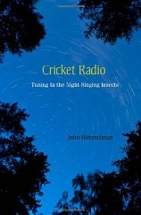 Cricket Radio: Tuning In the NightSinging Insectsby: Himmelman, John - Product Image