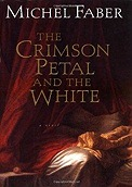Crimson Petal and the White, The Faber, Michel - Product Image