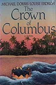 Crown of Columbus, The: A Novel (SIGNED)Dorris, Michael, Louise Erdrich - Product Image