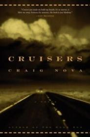 Cruisers: A Novelby: Nova, Craig - Product Image