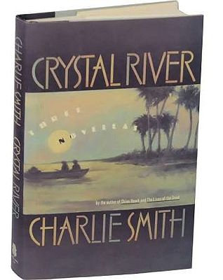 Crystal River: Three NovellasSmith, Charlie - Product Image