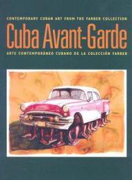 Cuba Avant-Garde: Contemporary Cuban Art from the Farber Collection (Spanish and English Edition)Mena, Abelardo - Product Image