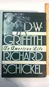 D.W. Griffith: An American LifeSchickel, Richard - Product Image