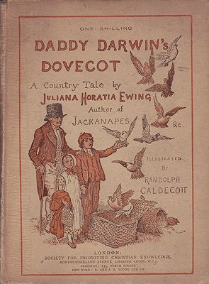 DADDY DARWIN'S DOVECOT. A Country Tale by Juliana Horatia Ewing, author of Jackanapes &c. Illustrated by Randolph CaldecottEwing, Juliana Horatia and Randolph Caldecott, Illust. by: Randolph  Caldecott - Product Image