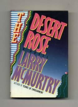 DESERT ROSE, THE: A NOVELMcMurtry, Larry - Product Image