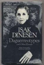 Daguerreotypes and Other Essaysby: Dinesen, Isak - Product Image