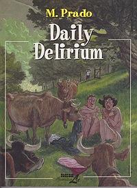 Daily DeliriumPrado, Miguelanxo, Illust. by: Miguelanxo Prado - Product Image