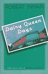 Dairy Queen DaysInman, Robert - Product Image