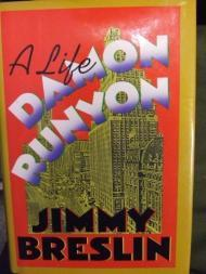 Damon Runyon: A LifeBreslin, Jimmy - Product Image