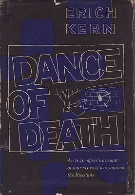 Dance of Death- A S. S. Officer's Account of Four Years of War Against the RussiansKern, Erich - Product Image