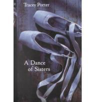 Dance of Sisters, A Porter, Tracey - Product Image