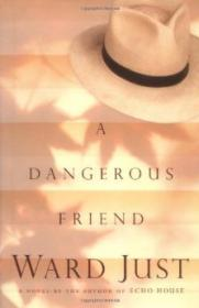 Dangerous Friend, A Just, Ward - Product Image