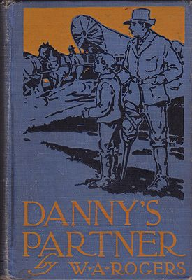 Danny's PartnerRogers, W.A., Illust. by: W.A. Rogers - Product Image