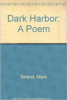Dark Harbor: A PoemStrand, Mark - Product Image