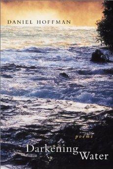 Darkening Water: PoemsHoffman, Daniel - Product Image