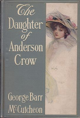 Daughter of Anderson Crow, TheMcCutcheon, George Barr, Illust. by: Arthur I.  Keller - Product Image