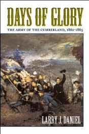 Days of Glory: The Army of the Cumberland, 1861-1865Daniel, Larry J. - Product Image