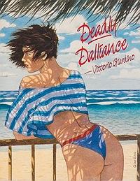 Deadly DallianceGiardino, Vittorio , Illust. by: Vittorio Giardino - Product Image