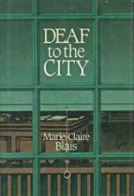 Deaf to the CityBlais, Marie Claire - Product Image