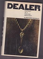 Dealer: Portrait of a Cocaine MerchantWoodley, Richard - Product Image